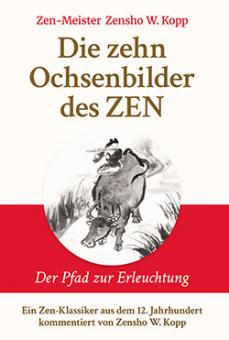 Die zehn Ochsenbilder des ZEN