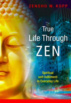 True Life Through Zen