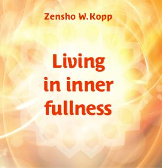 Living in inner fullness
