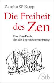 Die Freiheit des Zen
